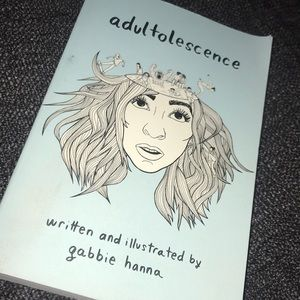 """Adultolescence"" By Gabbie Hanna"